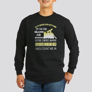 Sitting By The Fire Relaxing A Long Sleeve T-Shirt