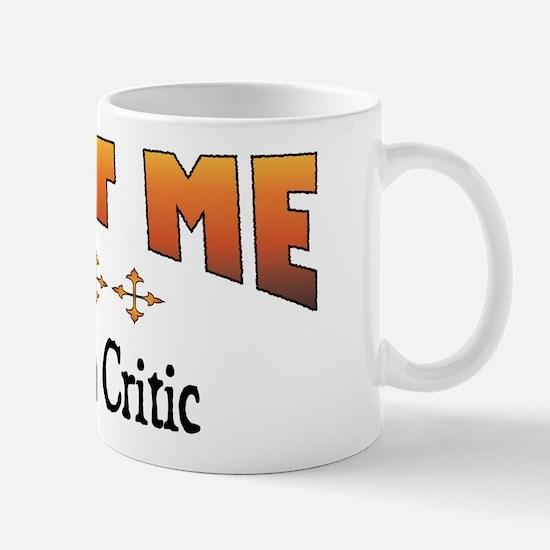 Trust Film Critic Mug