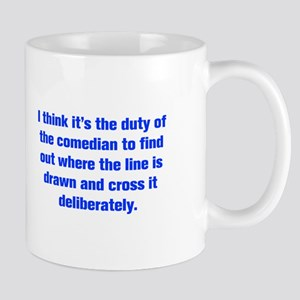 I think it s the duty of the comedian to find out