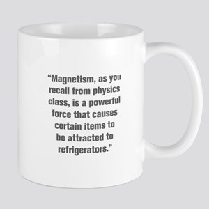 Magnetism as you recall from physics class is a po