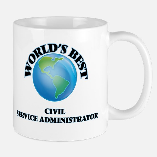 World's Best Civil Service Administrator Mugs