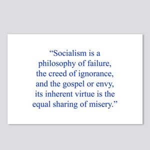Socialism is a philosophy of failure the creed of