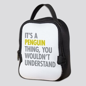 Its A Penguin Thing Neoprene Lunch Bag