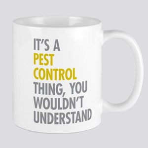 Pest Control Thing Mug