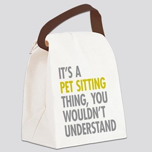 Pet Sitting Thing Canvas Lunch Bag