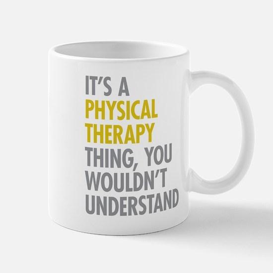 Physical Therapy Thing Mug
