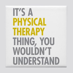 Physical Therapy Thing Tile Coaster