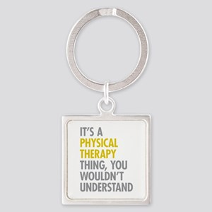 Physical Therapy Thing Square Keychain