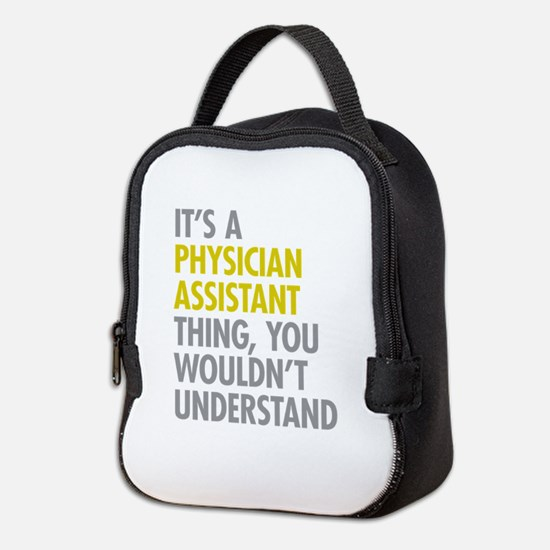 Physician Assistant Thing Neoprene Lunch Bag
