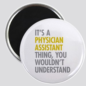 Physician Assistant Thing Magnet