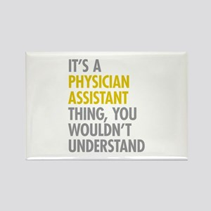 Physician Assistant Thing Rectangle Magnet