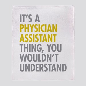 Physician Assistant Thing Throw Blanket