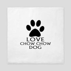 Love Chow Chow Dog Queen Duvet