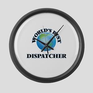 World's Best Dispatcher Large Wall Clock
