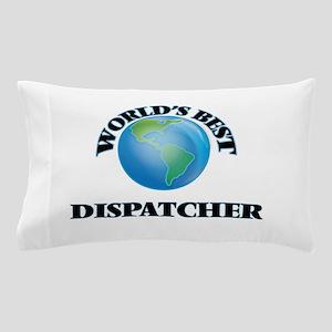 World's Best Dispatcher Pillow Case