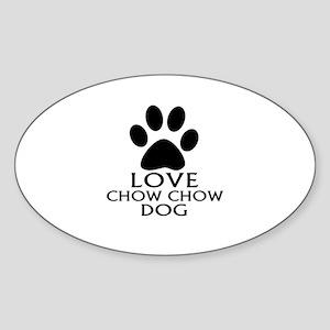 Love Chow Chow Dog Sticker (Oval)