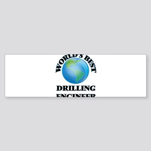 World's Best Drilling Engineer Bumper Sticker