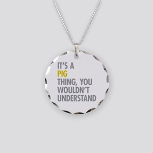 Its A Pig Thing Necklace Circle Charm
