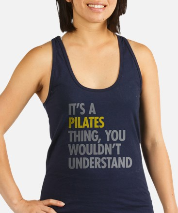 Its A Pilates Thing Racerback Tank Top