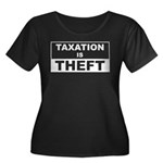Taxation is Theft Women's Plus Size Scoop Neck Dar