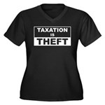 Taxation is Theft Women's Plus Size V-Neck Dark T-