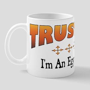 Trust Egyptologist Mug