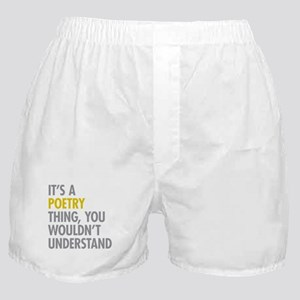 Its A Poetry Thing Boxer Shorts
