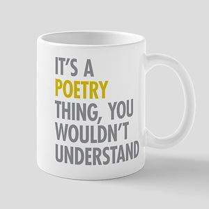 Its A Poetry Thing Mug