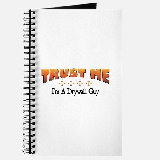 Trust Drywall Guy Journal