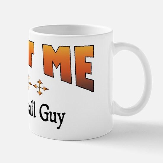 Trust Drywall Guy Mug
