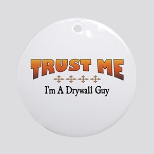 Trust Drywall Guy Ornament (Round)