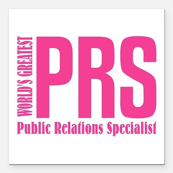 "Public Relations Special Square Car Magnet 3"" x 3"""