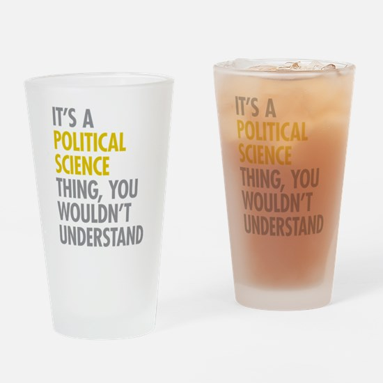Political Science Thing Drinking Glass