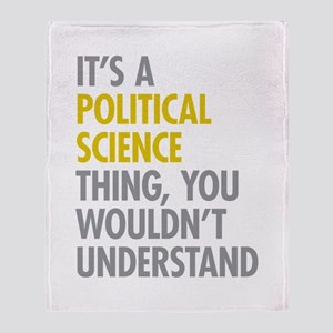 Political Science Thing Throw Blanket