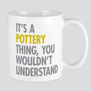 Its A Pottery Thing Mug