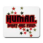 Human. Mousepad