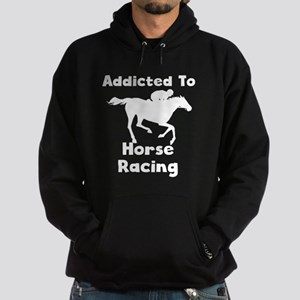 Addicted To Horse Racing Hoodie