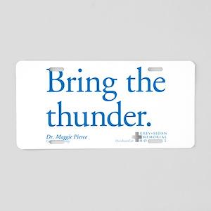 Bring the Thunder Aluminum License Plate