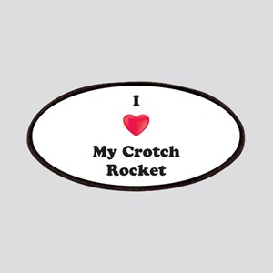 I Love My Crotch Rocket Patches