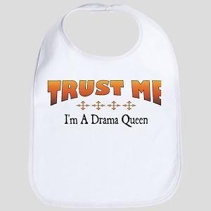 Trust Drama Queen Bib