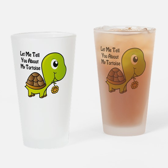 Let Me Tell You About My Tortoise Drinking Glass