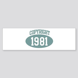 Copyright 1981 Bumper Sticker