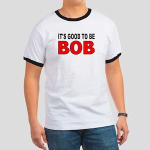 Good Bob T-Shirt