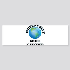 World's Best Mole Catcher Bumper Sticker