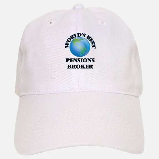 World's Best Pensions Broker Baseball Baseball Cap