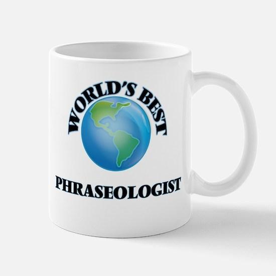 World's Best Phraseologist Mugs