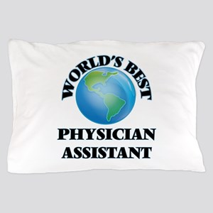 World's Best Physician Assistant Pillow Case
