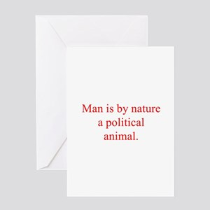 Man is by nature a political animal Greeting Cards