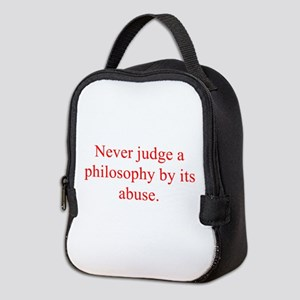 Never judge a philosophy by its abuse Neoprene Lun