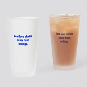 Real love stories never have endings Drinking Glas